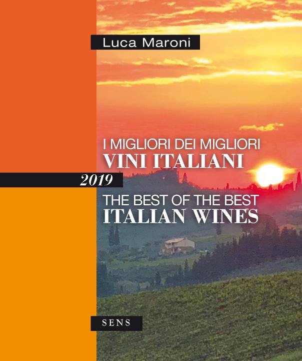 I Migliori dei Migliori Vini Italiani 2019