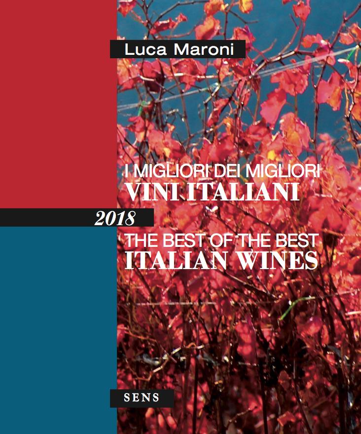 I Migliori dei Migliori Vini Italiani 2018
